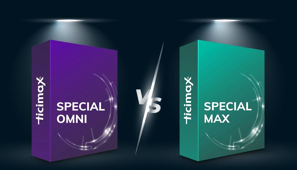 Ticimax Max Paket Ticimax OMNİ Paket Karşılaştırması